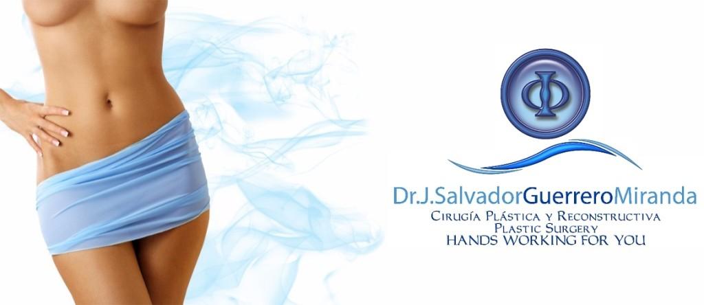 Dr. J. Salvador Guerrero Miranda - Cirujano Plástico